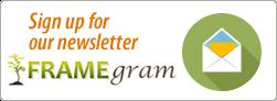 Signup for the FRAME Newsletter